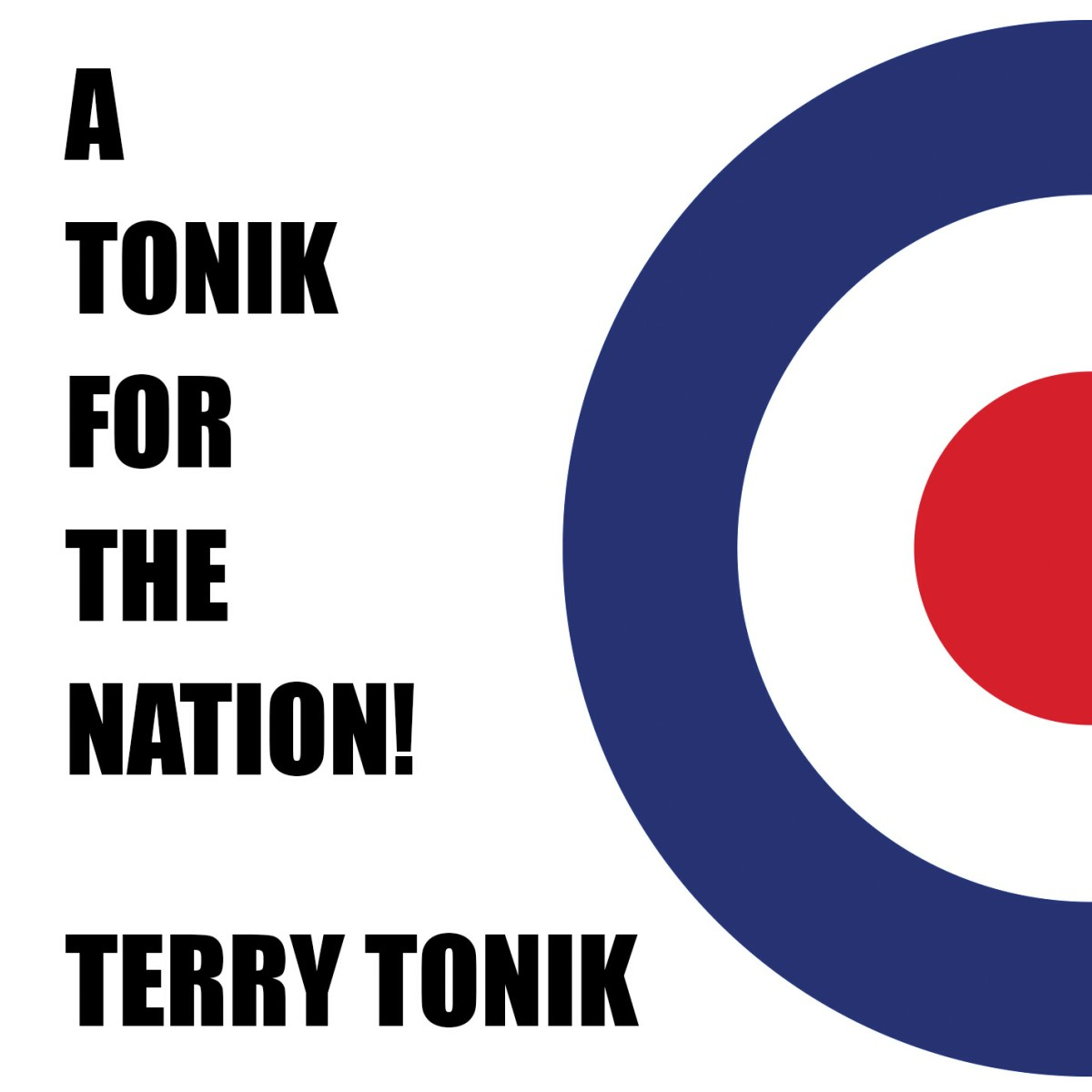 a tonik for the nation - terry tonik